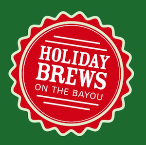 Holiday Brews on the Bayou